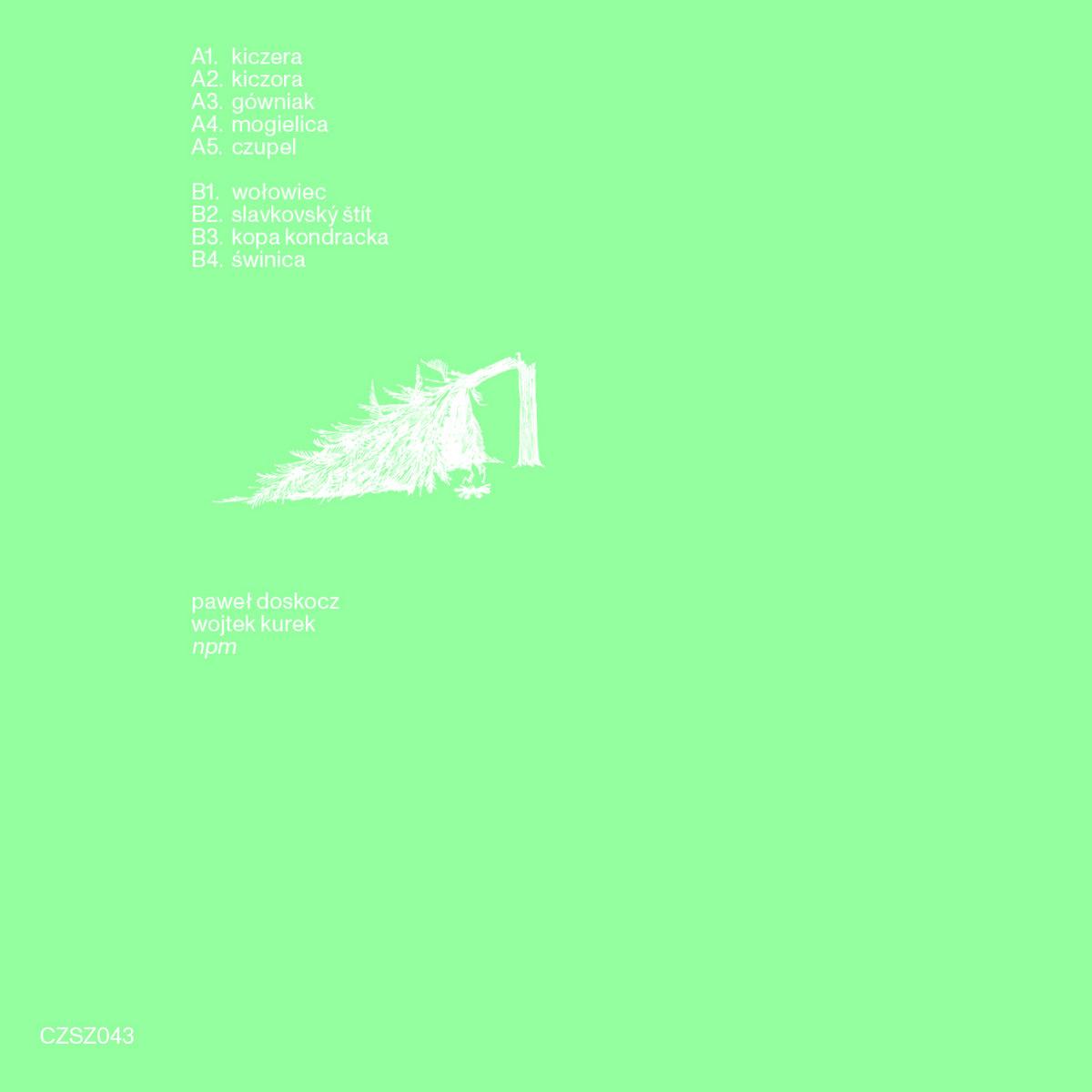 paweł doskocz/wojtek kurek – npm [czaszka records;2021]